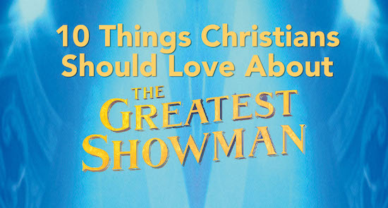 the greatest showman review - christian