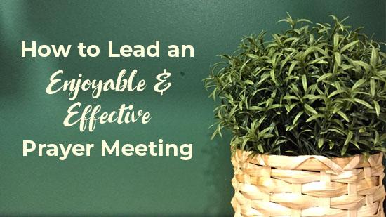 Lead a Prayer Meeting