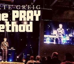 PRAY Method by Pete Grieg