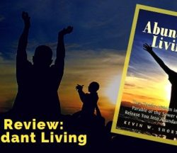 Abundant Living by Kevin Shorter