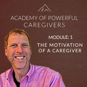 Motivation of a Caregiver