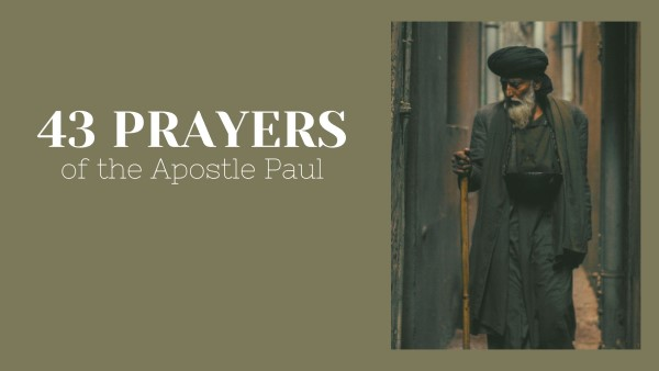 Prayers of the Apostle Paul