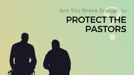 protect the pastors